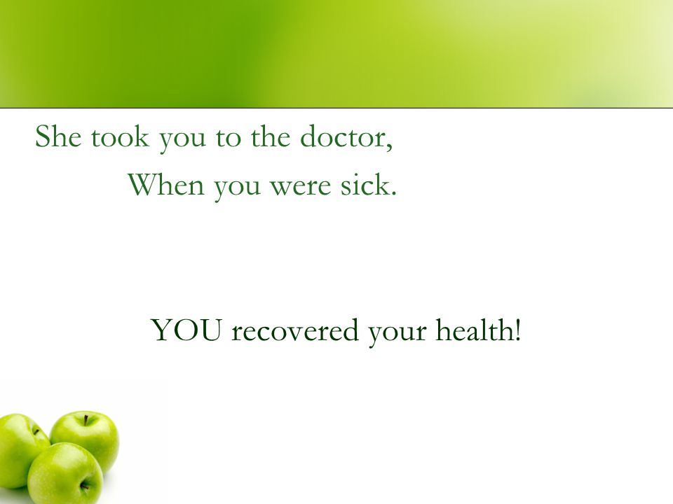 YOU recovered your health!
