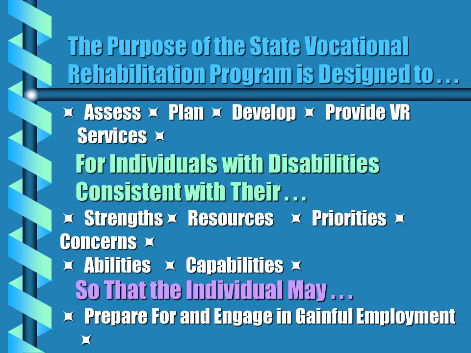 For Individuals with Disabilities Consistent with Their . . .