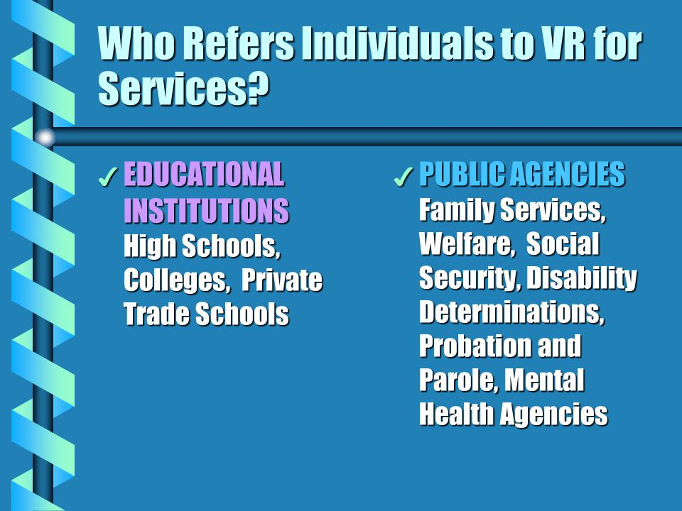 Who Refers Individuals to VR for Services