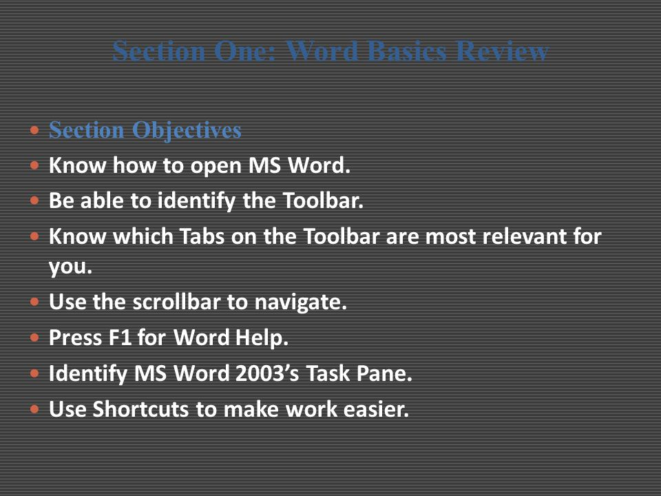 Section One: Word Basics Review