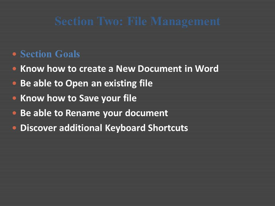 Section Two: File Management
