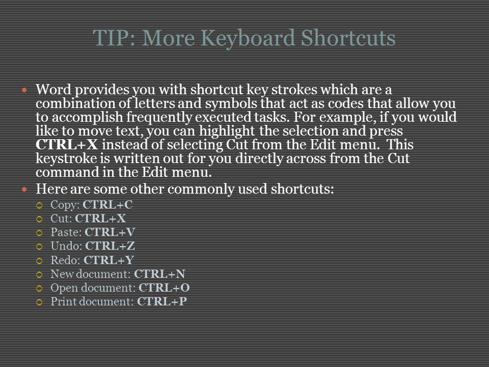 TIP: More Keyboard Shortcuts