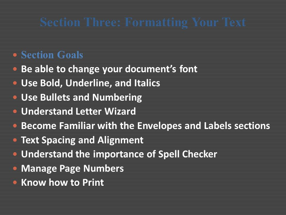 Section Three: Formatting Your Text