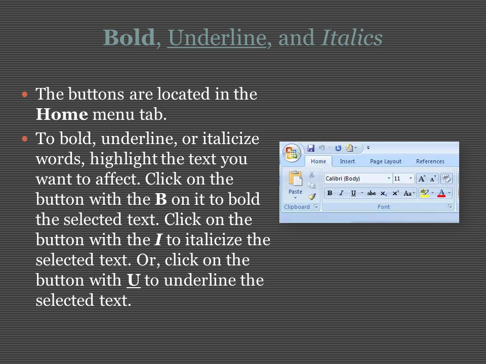 Bold, Underline, and Italics