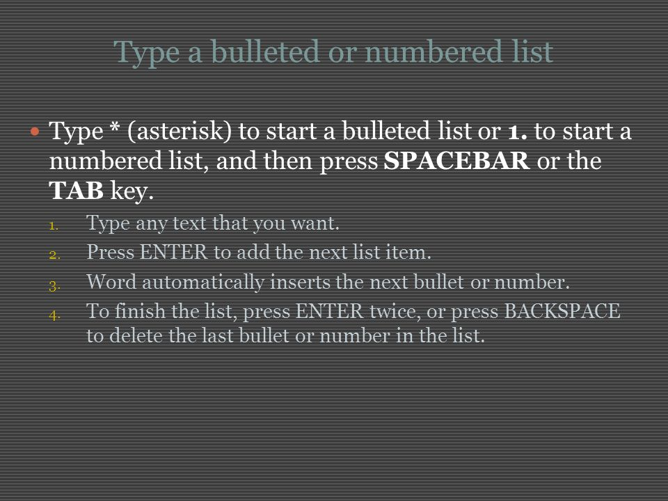 Type a bulleted or numbered list