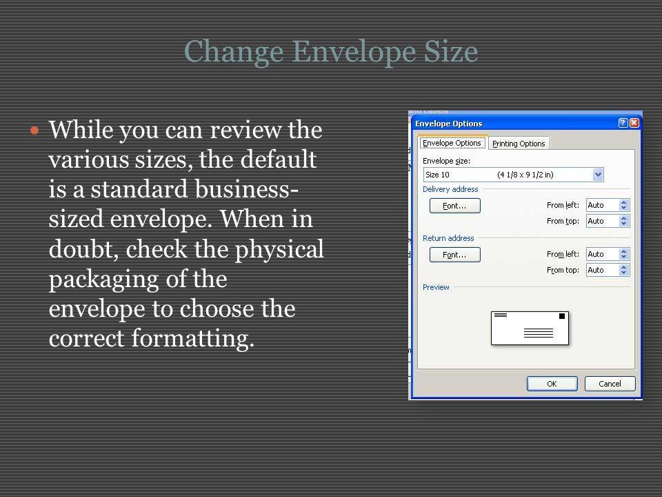 Change Envelope Size
