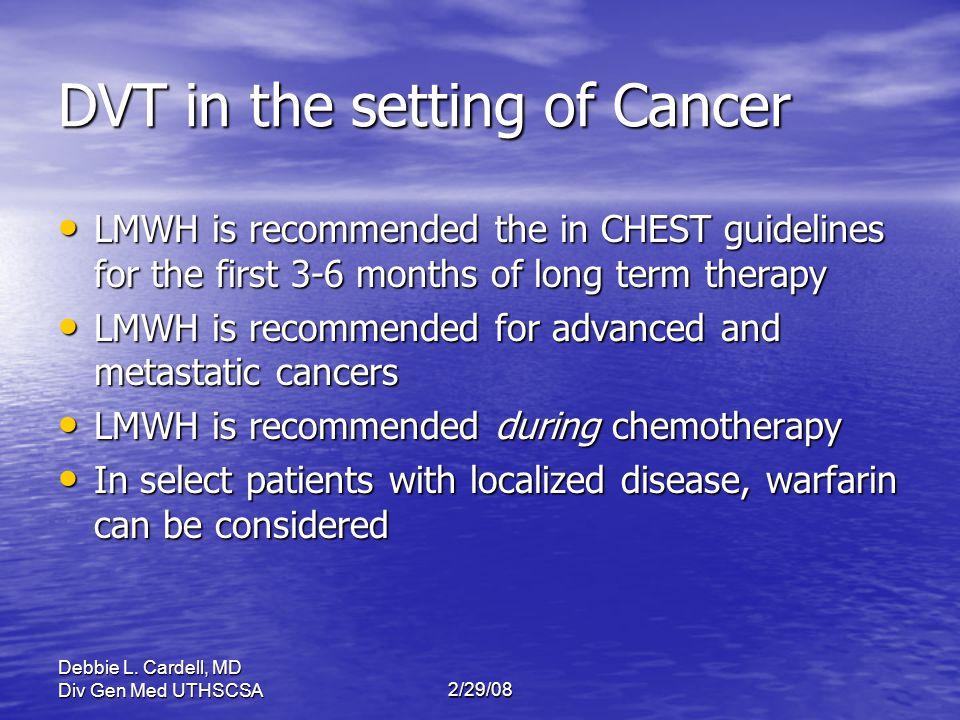 DVT in the setting of Cancer