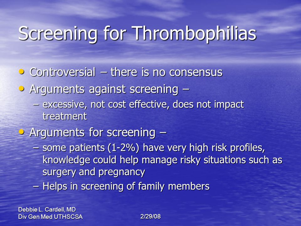 Screening for Thrombophilias