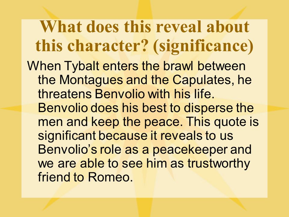What does this reveal about this character (significance)