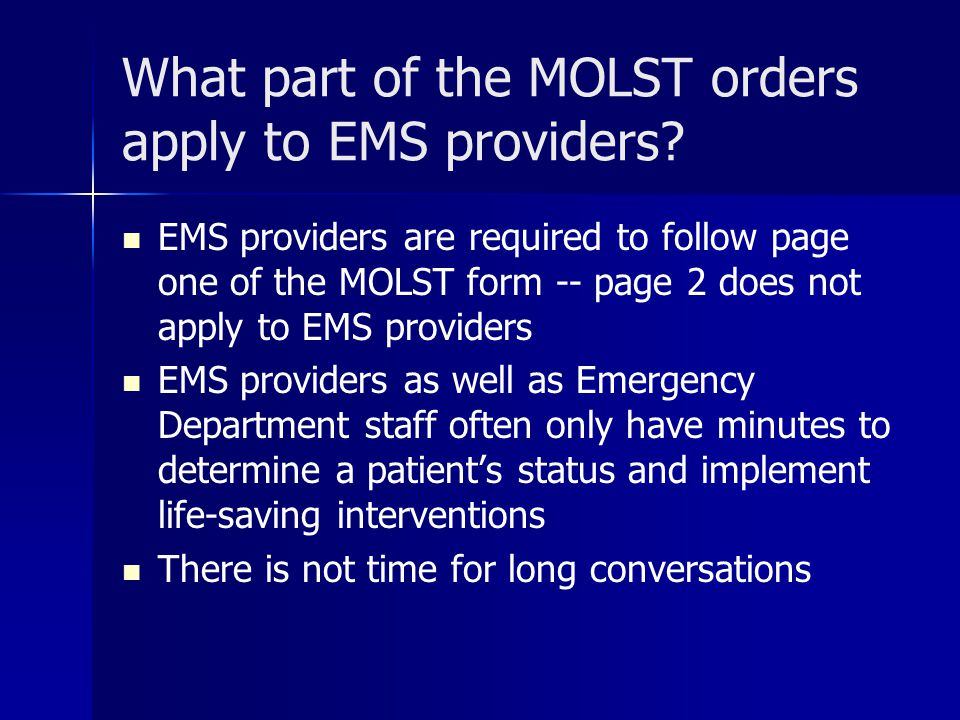 What part of the MOLST orders apply to EMS providers