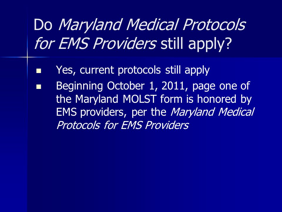 Do Maryland Medical Protocols for EMS Providers still apply