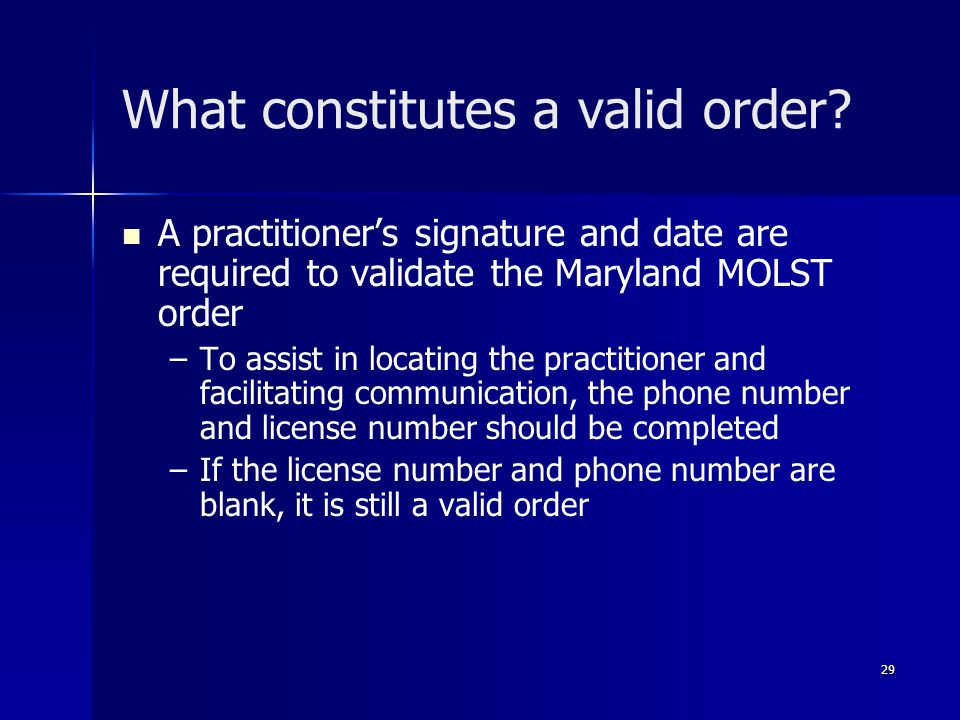 What constitutes a valid order