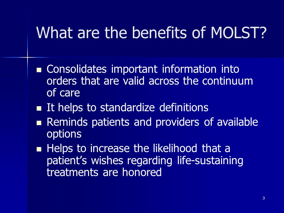 What are the benefits of MOLST