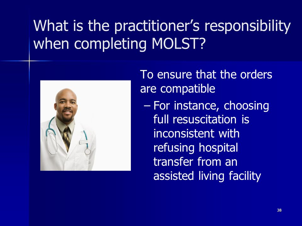 What is the practitioner's responsibility when completing MOLST