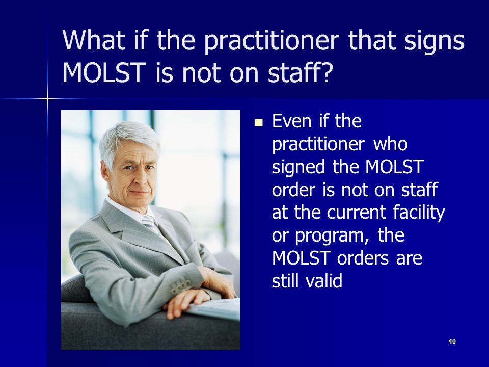 What if the practitioner that signs MOLST is not on staff