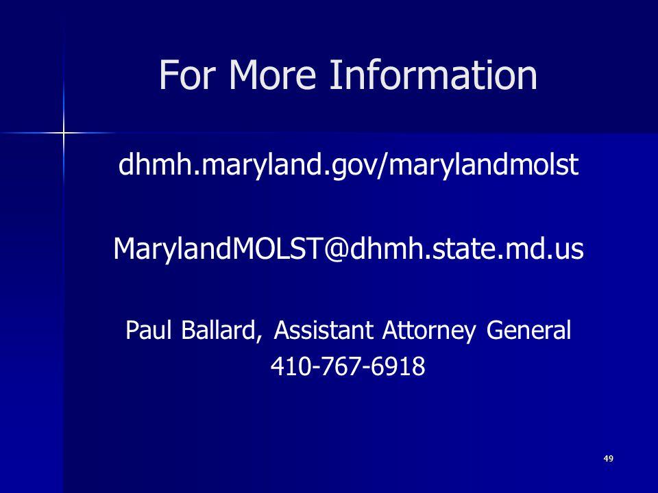 For More Information dhmh.maryland.gov/marylandmolst