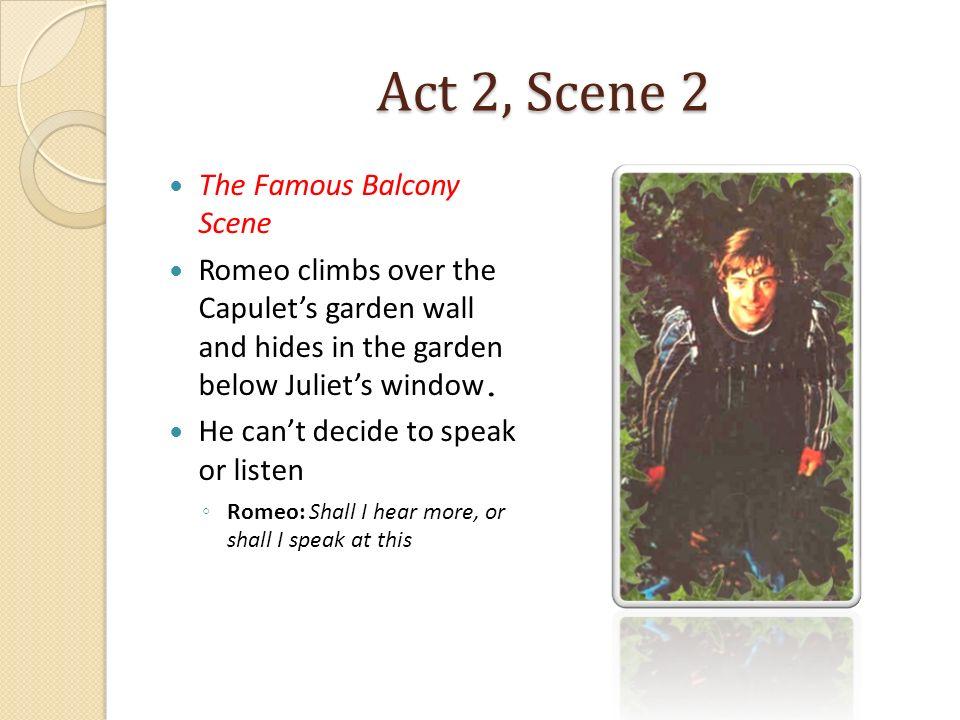 Act 2, Scene 2 The Famous Balcony Scene