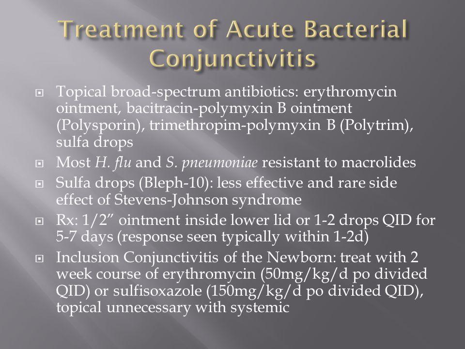 Treatment of Acute Bacterial Conjunctivitis