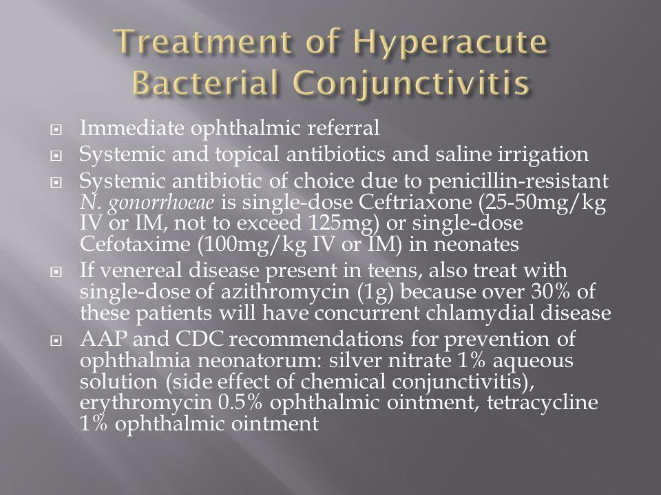 Treatment of Hyperacute Bacterial Conjunctivitis