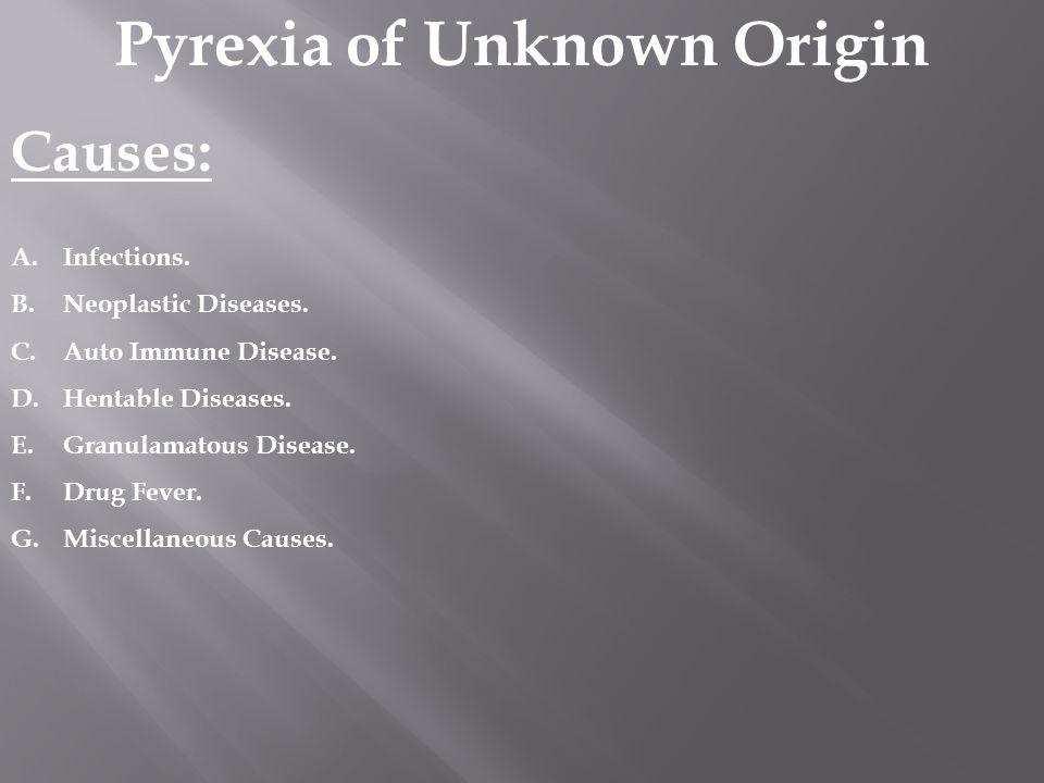 Pyrexia of Unknown Origin
