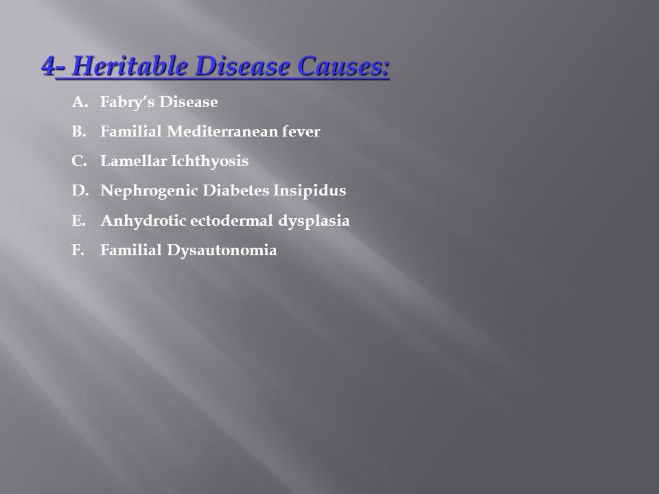 4- Heritable Disease Causes: