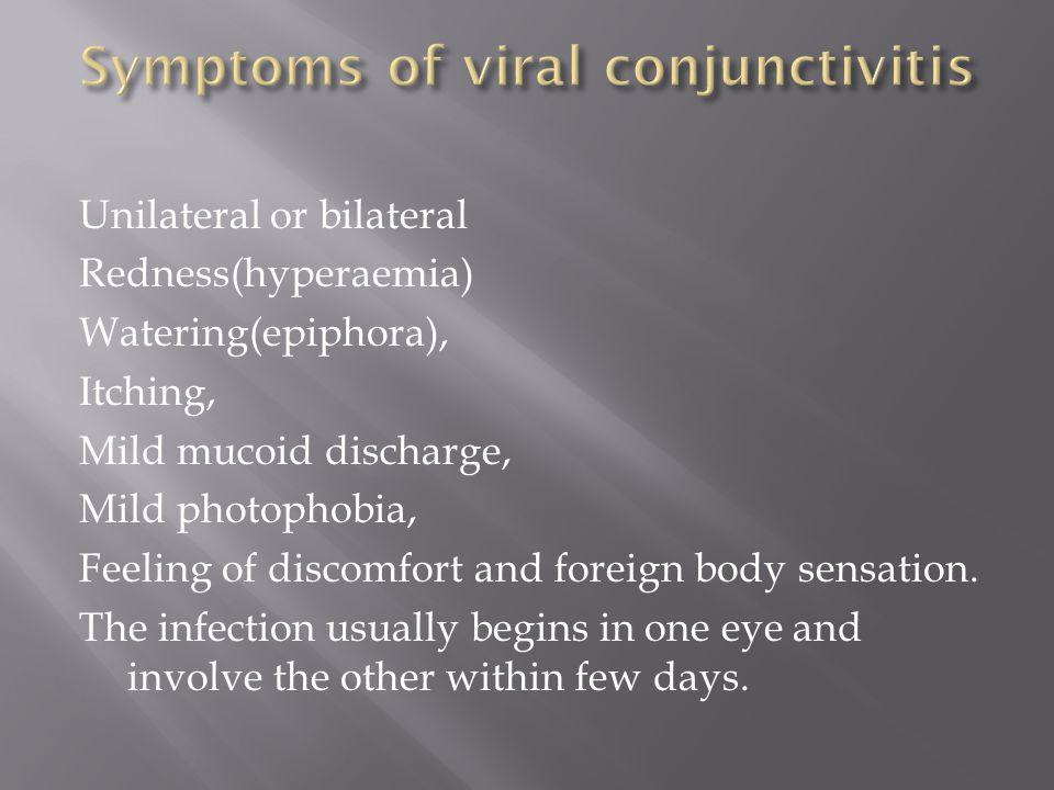 Symptoms of viral conjunctivitis