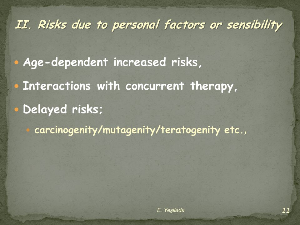 II. Risks due to personal factors or sensibility