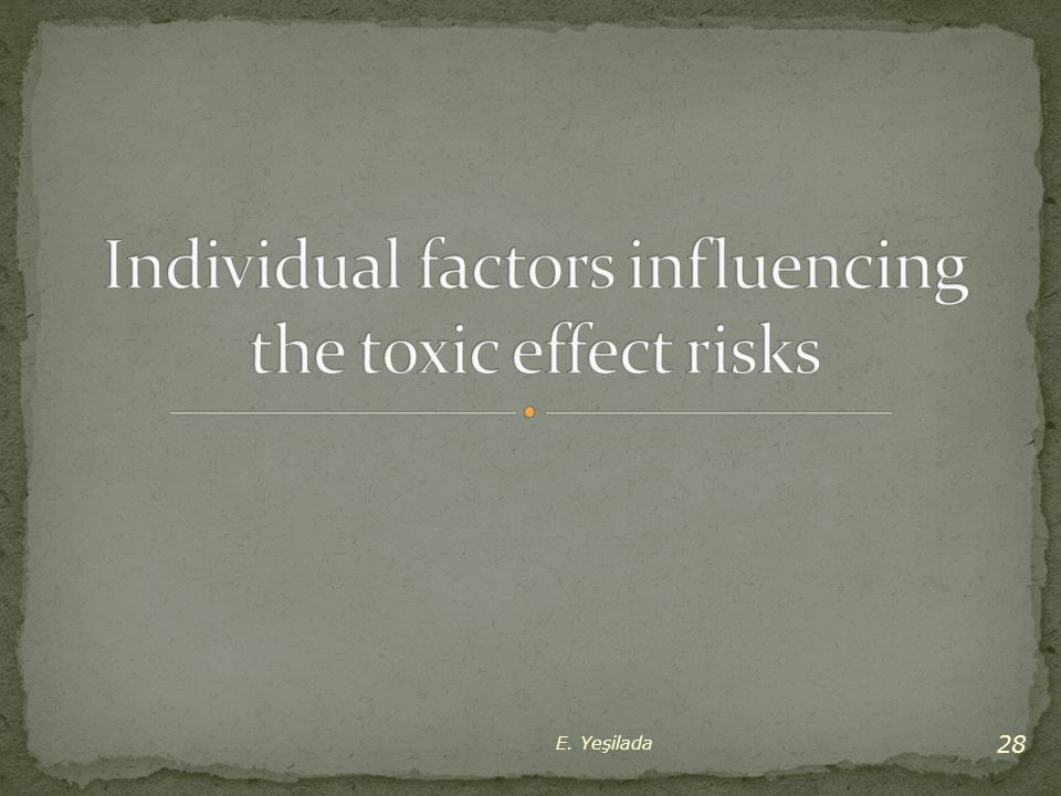 Individual factors influencing the toxic effect risks