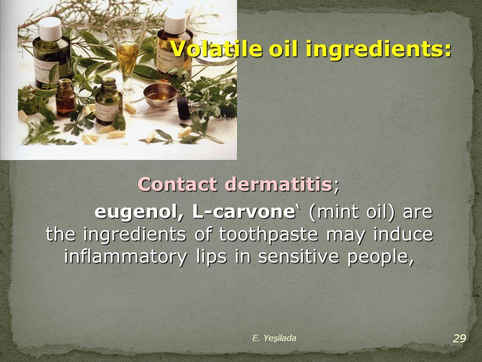 Volatile oil ingredients: