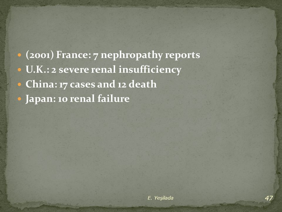 (2001) France: 7 nephropathy reports