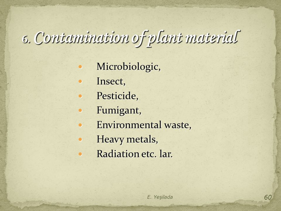 6. Contamination of plant material