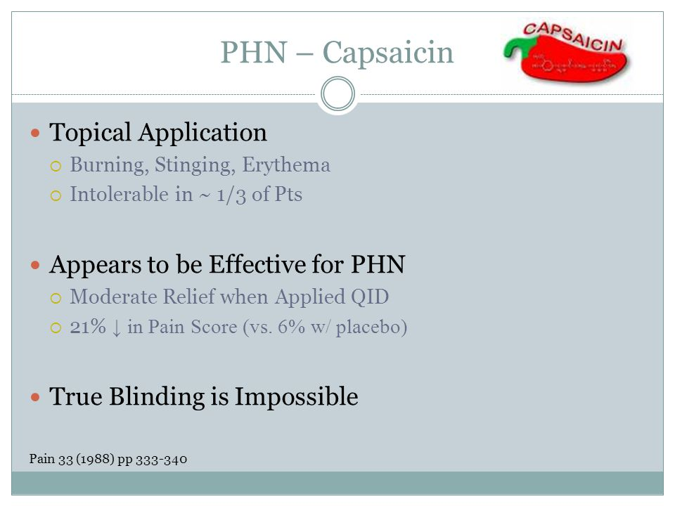 PHN – Capsaicin Topical Application Appears to be Effective for PHN