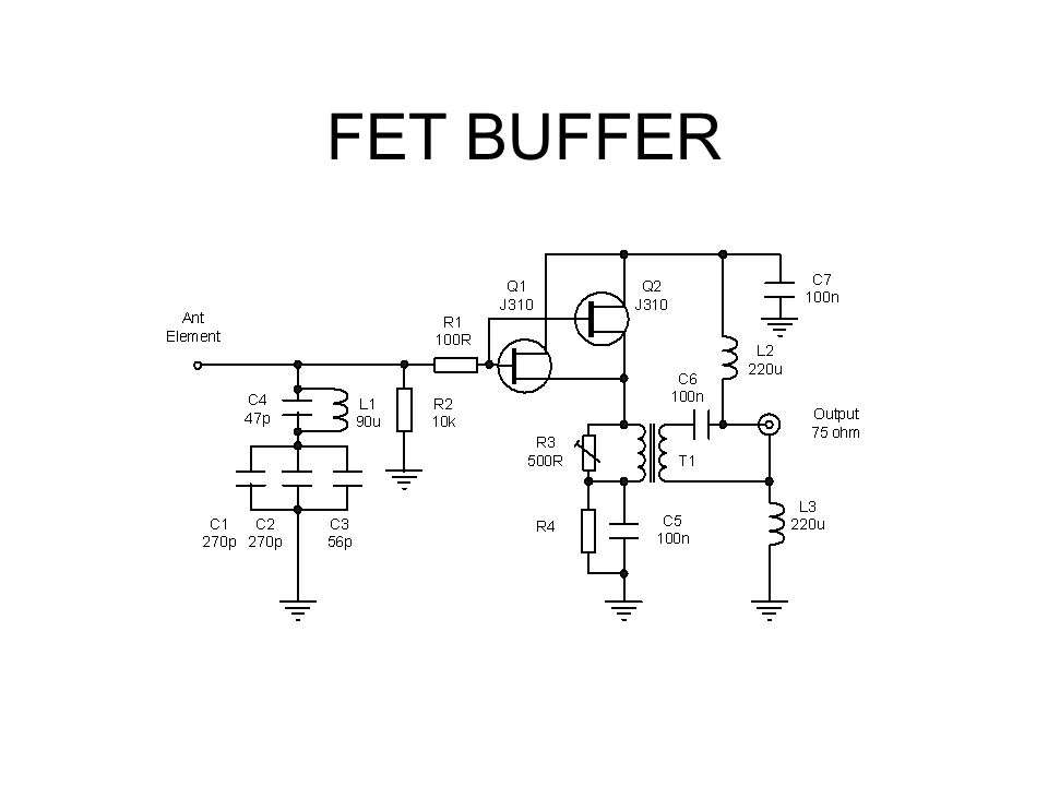 FET BUFFER This is the circuit of the FET source follower buffer that I used with each element. The active devices are 2 J310 FET's in parallel.