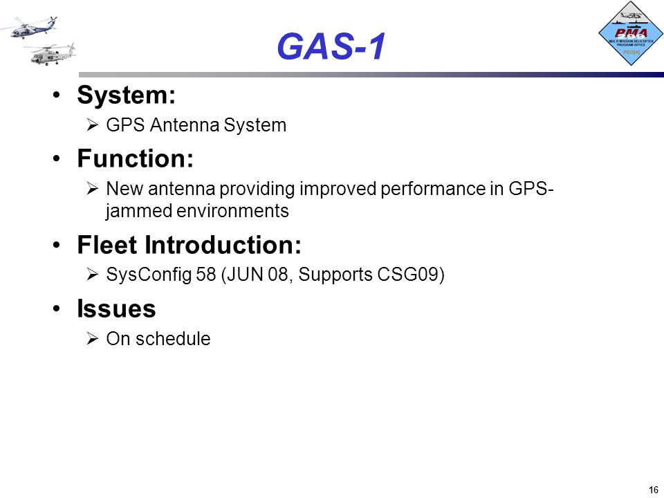 GAS-1 System: Function: Fleet Introduction: Issues GPS Antenna System