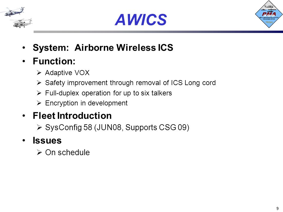 AWICS System: Airborne Wireless ICS Function: Fleet Introduction
