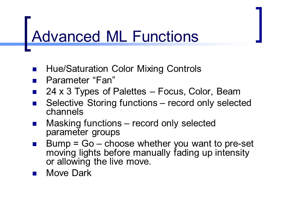 Advanced ML Functions Hue/Saturation Color Mixing Controls