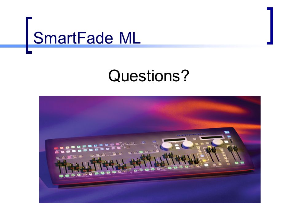 SmartFade ML Questions