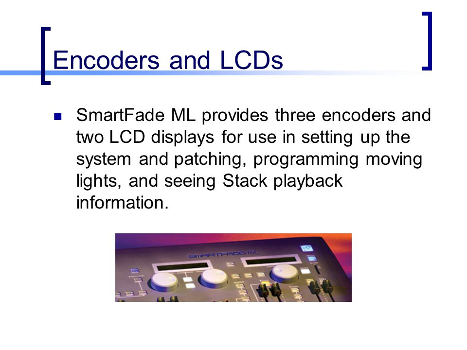 Encoders and LCDs