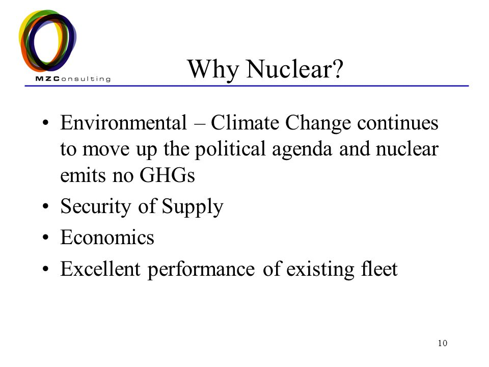 Why Nuclear Environmental – Climate Change continues to move up the political agenda and nuclear emits no GHGs.