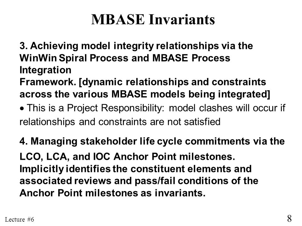 MBASE Invariants 3. Achieving model integrity relationships via the