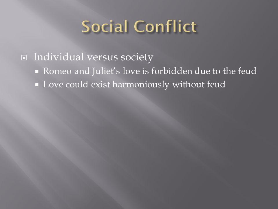 Social Conflict Individual versus society