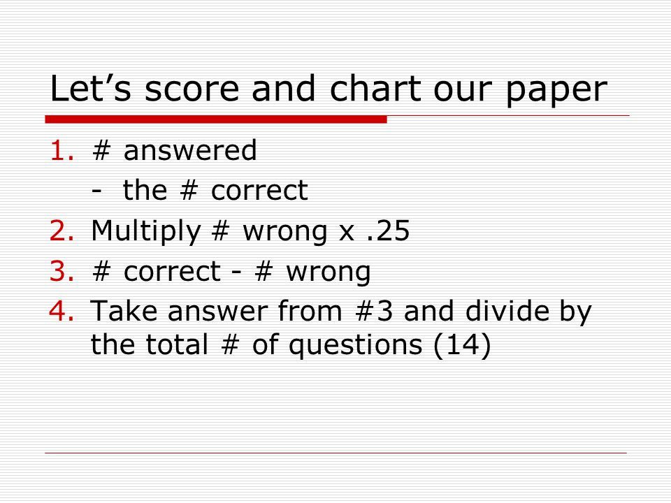 Let's score and chart our paper