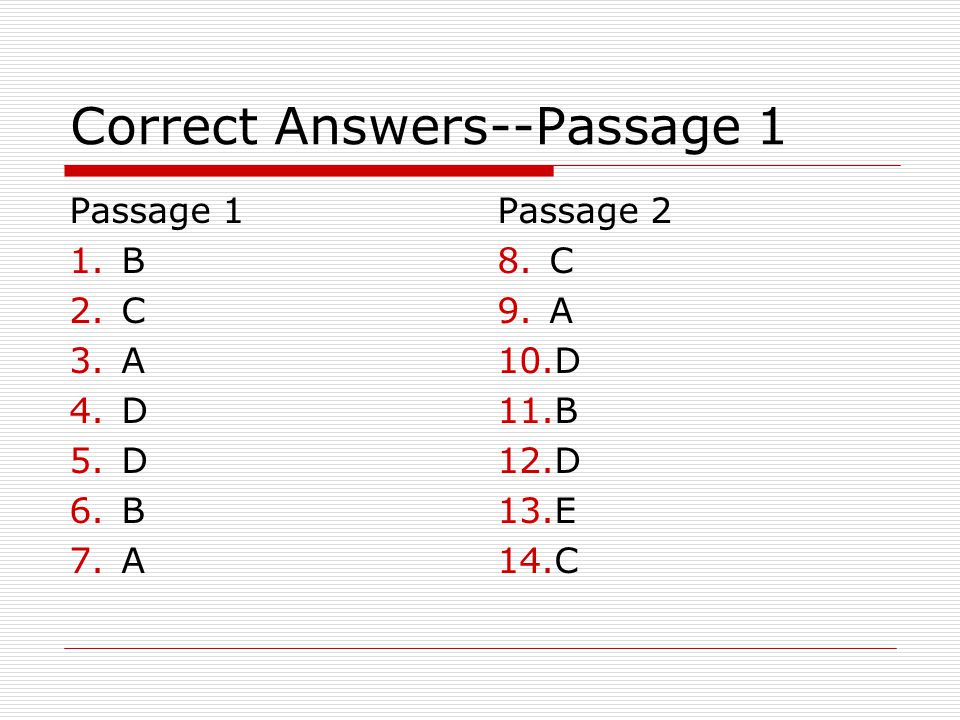 Correct Answers--Passage 1