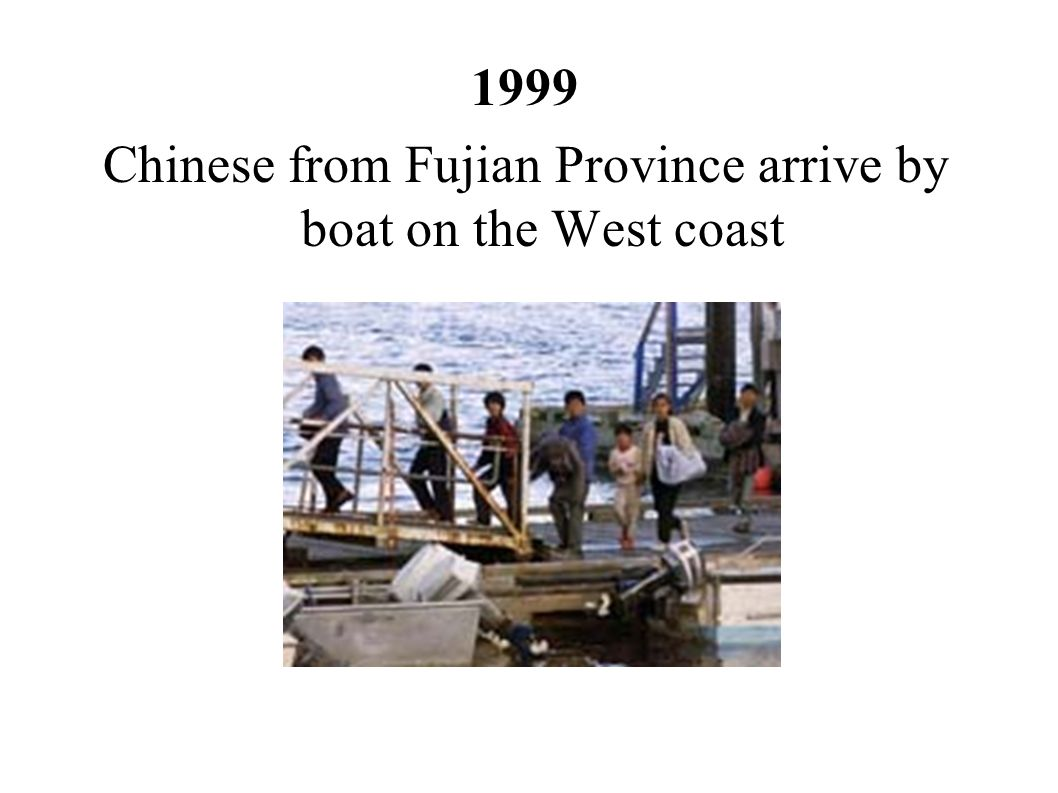 Chinese from Fujian Province arrive by boat on the West coast