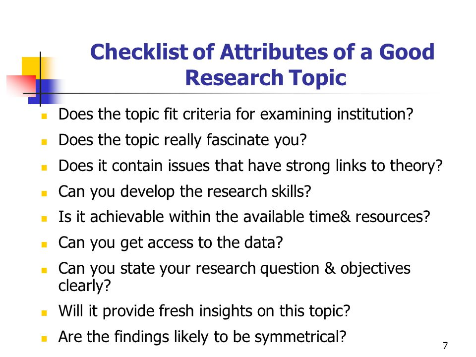 Checklist of Attributes of a Good Research Topic