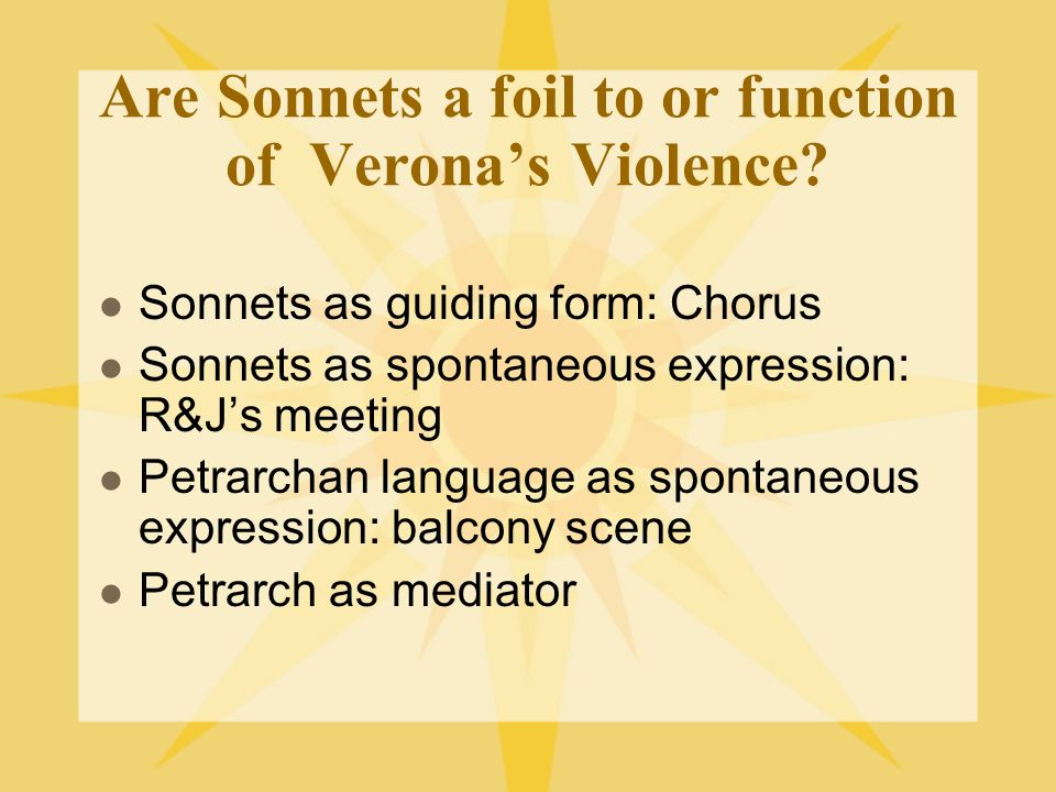 Are Sonnets a foil to or function of Verona's Violence