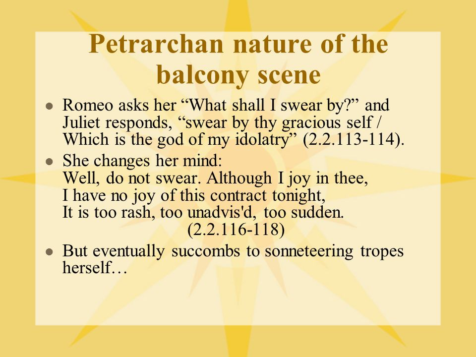 Petrarchan nature of the balcony scene