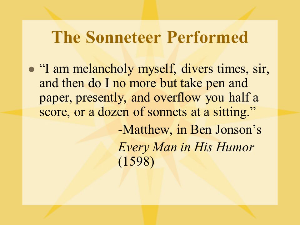 The Sonneteer Performed
