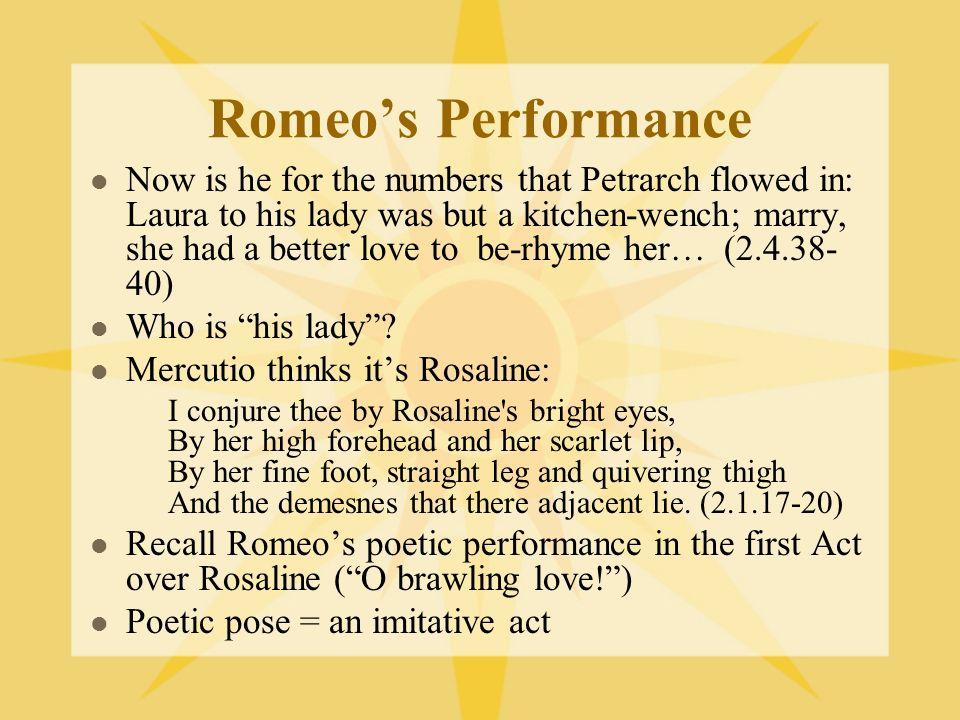 Romeo's Performance