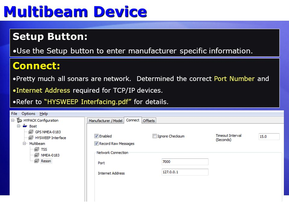 Multibeam Device Setup Button: Connect: